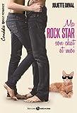 Ma rockstar, son chat et moi - l'intégrale (Tout ça, c'est la faute du chat !) (French Edition)