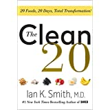 ABIS_BOOK  Amazon, модель The Clean 20: 20 Foods, 20 Days, Total Transformation, артикул 1250182077