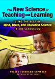 The New Science of Teaching and Learning, Tracey Tokuhama-Espinosa, 0807750344