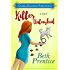 Killer Unleashed: a Humorous Romantic Mystery