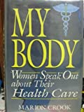 My Body, Marion Crook, 0306449439
