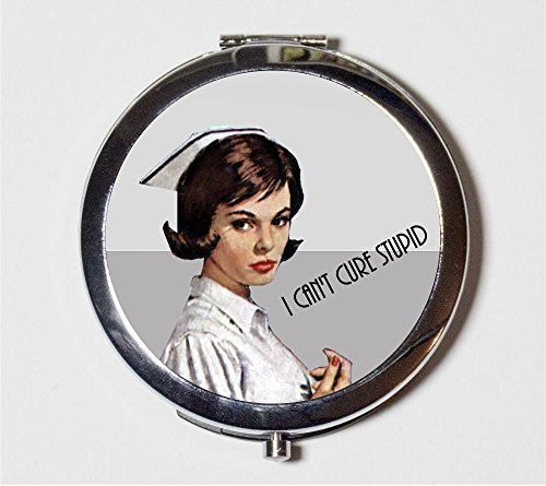 [Retro Nurse Compact Mirror Hipster I Can't Cure Stupid 1950s Kitsch Funny Humor Make Up Pocket Mirror for] (50s Make Up)