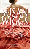 Front cover for the book The Firebrand by Susan Wiggs