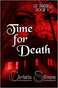 Book Time For Death (Liz Baker, Book 1)
