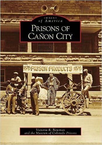 eBookStore nuevo lanzamiento: Prisons of Canon City (Images of America: Colorado) PDF PDB
