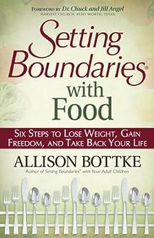 Setting Boundaries® with Food by [Bottke, Allison]