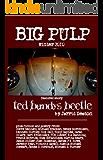 Big Pulp Winter 2010: Ted Bundy's Beetle
