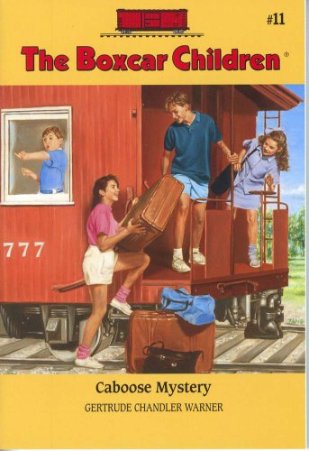 Caboose Mystery - Book #11 of the Boxcar Children