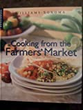 Cooking from the Farmers' Market, Georgeanne Brennan, 073702013X