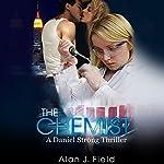 The Chemist : Daniel Strong Series, Book 1 | Alan Field