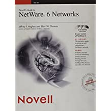 Novells Guide to Netware 6 Networks with CDROM by Jeffrey F. Hughes (2002-03-15)