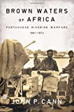 Brown Waters of Africa, John P. Cann, 1908916567