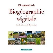 Dictionnaire de biogéographie végétale [nouvelle édition]