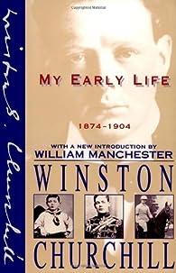 My Early Life : 1874-1904 par Winston Churchill