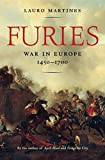 Furies: War in Europe, 1450–1700
