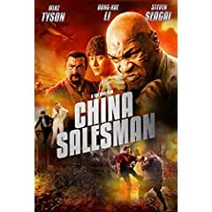 Mike Tyson and Steven Seagal star in CHINA SALESMAN on Blu-ray, DVD and Digital June 26 from MVD