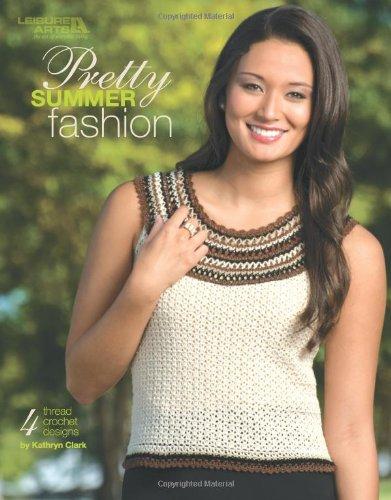 Read Online Pretty Summer Fashion  (Leisure Arts #4503) pdf epub