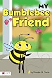 My Bumblebee Friend, Brooke N. Davie, 1617777781