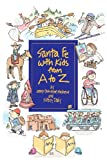 img - for Santa Fe With Kids From A To Z book / textbook / text book