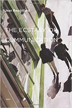 Book The Ecstasy of Communication (Semiotext(e) / Foreign Agents)