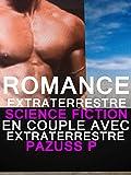 romance extraterrestre science fiction en couple avec extraterrestre ?rotique paranormal livre paranormamal ? succ?s french edition