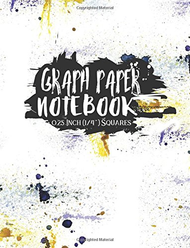 Graph Paper Notebook: 1/4 Inch Squares: Blank Graphing Paper with No Border - Square Grid Pad, Great for Mathematics, Formulas, Sums & Drawing (Graph ... 1/4 Inch Squares No Border) (Ampad Easel Pad)