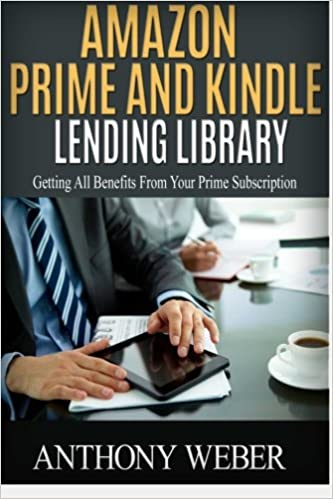 a34d23b23433 Amazon Prime and Kindle Lending Library: 2 in 1. Getting All the ...