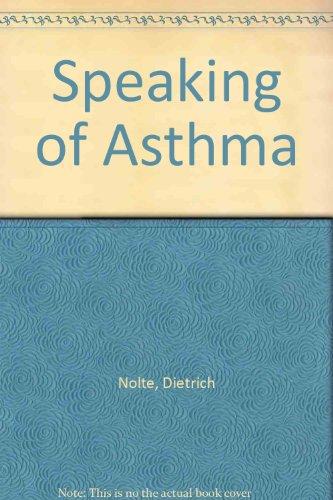 Speaking of Asthma Dietrich Nolte