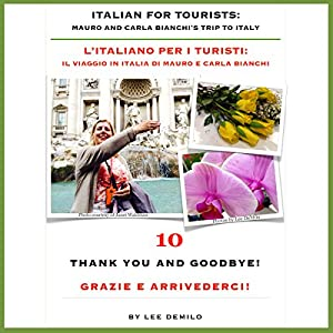 Italian for Tourists Tenth Lesson [L' Italiano per i Turisti Decima Lezione] Audiobook