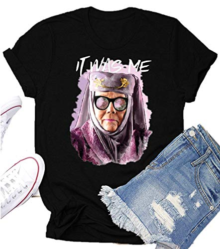 Game Thrones T Shirt Tell Cersei It was Me Olenna Tyrell Shirts Graphic Summer Tops Tees Gifts Black