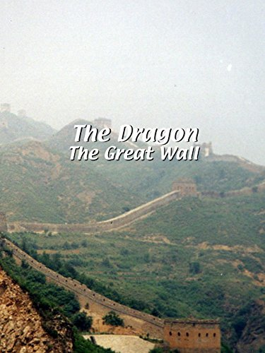 The Dragon   The Great Wall