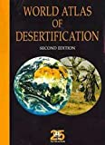 img - for World Atlas of Desertification - Second Edition (Hodder Arnold Publication) book / textbook / text book