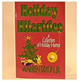 img - for Holiday hilarities: A collection of holiday humor book / textbook / text book