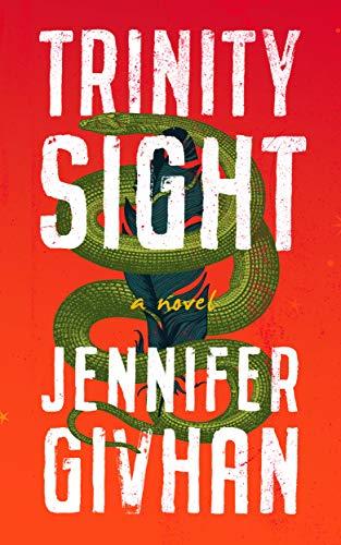 Trinity Sight: A Novel