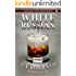"White Russian - A Thriller (Jacqueline ""Jack"" Daniels Mysteries Book 11)"