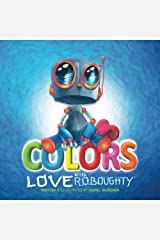 Colors with Love Roboughty Paperback