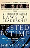 The 21 Irrefutable Laws of Leadership Tested by Time, James L. Garlow, 0785206752