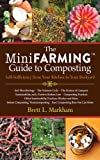 img - for The Mini Farming Guide to Composting: Self-Sufficiency from Your Kitchen to Your Backyard book / textbook / text book