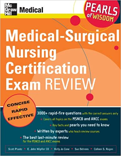 Medical-Surgical Nursing Certification Exam Review: Pearls of Wisdom ...