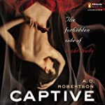 Captive: The Forbidden Side of Nightshade | A. D. Robertson