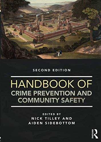 Handbook of Crime Prevention and Community Safety (Situational Prevention Crime)
