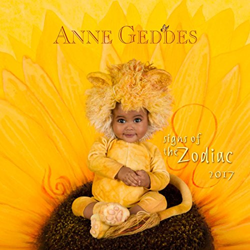 Anne Geddes 2017 Wall Calendar: Signs of the Zodiac