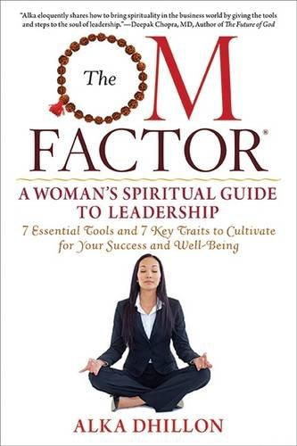 Download The OM Factor: A Woman's Spiritual Guide to Leadership PDF