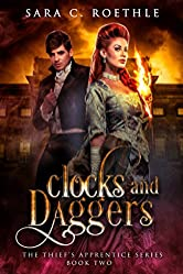 Clocks and Daggers (The Thief's Apprentice Book 2)