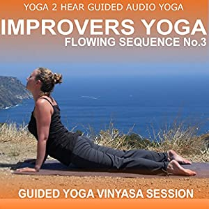 Improvers Yoga Flowing Sequence No. 3 Speech