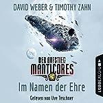 Im Namen der Ehre (Der Aufstieg Manticores 1) | David Weber,Timothy Zahn