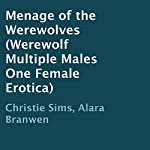 Menage of the Werewolves | Christie Sims,Alara Branwen