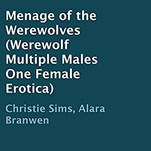 Menage of the Werewolves Audiobook