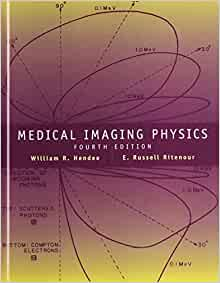 medical imaging physics 4th edition pdf