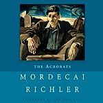The Acrobats | Mordecai Richler